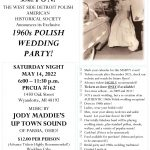 """May 14, 2022 - Eleventh Annual Summer Social Event: """"1960s Polish Wedding Party!"""""""
